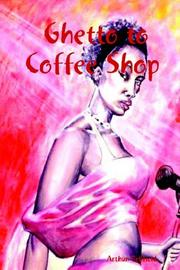 Cover of: Ghetto to Coffee Shop | Arthur Bellfield