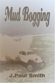 Cover of: Mud Bogging | J.Paul Smith