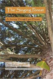 Cover of: The Singing Forest, A Journey Through Lyme Disease
