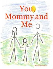 Cover of: You, Mommy and Me