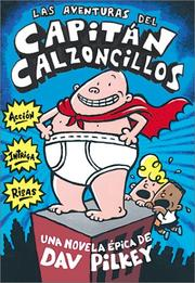 Cover of: Adventures Of Captain Underpants (a Dventures Del Capitan Calzoncillos) (Captain Underpants)