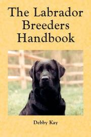 The Labrador Breeders Handbook