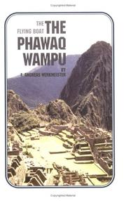 Cover of: The Phawaq Wampu | F. Andreas Werkmeister
