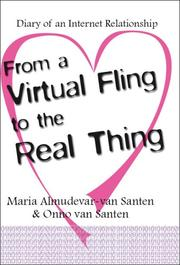 Cover of: From a Virtual Fling to the Real Thing | Maria Almudevar-van Santen