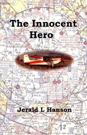 Cover of: The Innocent Hero | Jerald L. Hanson