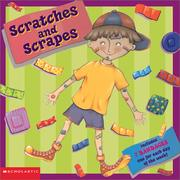 Cover of: Scratches and Scrapes | Margo Linn