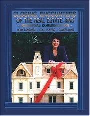 Cover of: Closing Encounters Of The Real Estate Kind | Joy De Montaigne