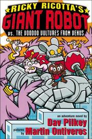 Cover of: Ricky Ricotta's giant robot vs. the voodoo vultures from Venus