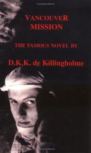 Vancouver Mission by D.K.K. de Killingholme