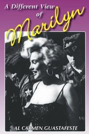 Cover of: A Different View of Marilyn | Al Carmen Guastafeste