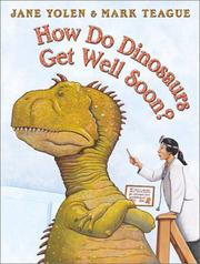 Cover of: How do dinosaurs get well soon?