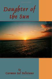 Cover of: Daughter of the Sun | Carmen Sol Feliciano