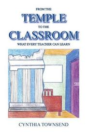 Cover of: From the Temple to the Classroom | Cynthia Townsend