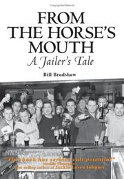 Cover of: From the Horse/s Mouth | Bill Bradshaw