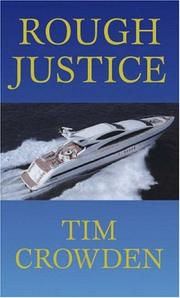 Cover of: Rough Justice | Tim Crowden