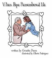 Cover of: When Papa Remembered Me | Grisette Ducos