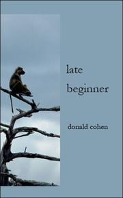 Cover of: Late Beginner | Donald Cohen