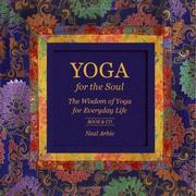 Cover of: Yoga for the Soul | Neal Arbic