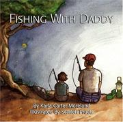 Cover of: Fishing With Daddy | Karla Carter Moreland