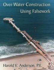 Cover of: Over Water Construction Using Falsework | Harold V.  Anderson