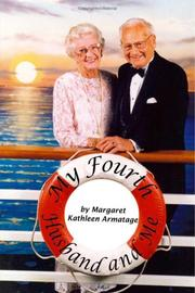 Cover of: My Fourth Husband and Me | Margaret Kathleen Armatage