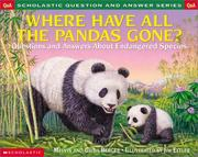 Cover of: Where Have All the Pandas Gone? Questions and Answers About Endangered Species