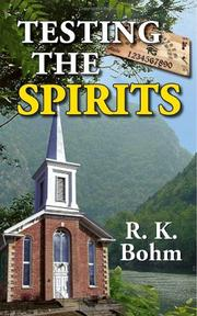 Cover of: Testing the Spirits | R.K. Bohm