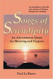 Cover of: Songs of Serendipity | Paul Le Baron