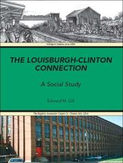 Cover of: The Louisburgh/Clinton Connection by Edward M. Gill