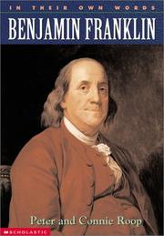 Cover of: Benjamin Franklin (In Their Own Words) | Peter Roop, Connie Roop