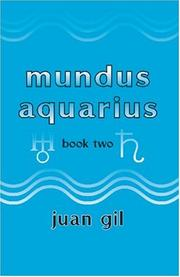 Cover of: Mundus Aquarius - book two | Juan Gil
