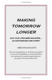 Cover of: Making Tomorrow Longer