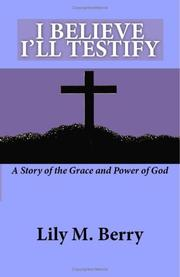 Cover of: I Believe I\'ll Testify