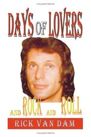 Cover of: Days of Lovers and Rock and Roll | Rick Van Dam