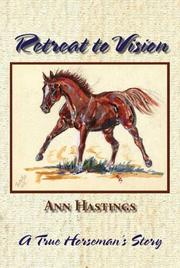 Cover of: Retreat to Vision | Ann Hastings