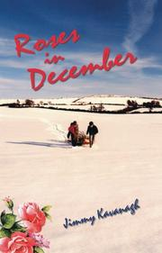 Cover of: Roses in December | Jimmy Kavanagh