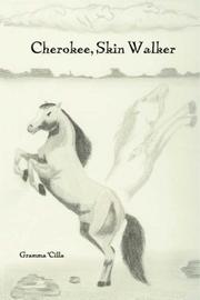 Cover of: Cherokee, Skin Walker | Gramma