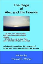 Cover of: The Saga of Alex and his Friends | Thomas E. Warner