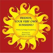 Cover of: Friends, Your Very Own Sunshine! | Bridget Funderburg