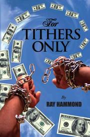 Cover of: For Tithers Only | Ray Hammond