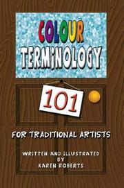 Cover of: Colour Terminology 101 For Traditional Artists
