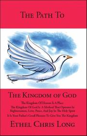 Cover of: The Path to the Kingdom of God | Ethel Chris Long