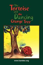 Cover of: The Tortoise and the Dancing Orange Tree