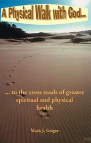Cover of: A Physical Walk With God..