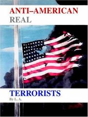 Cover of: Anti-American Real Terrorists | L. A.