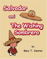 Salvador and the Wishing Sombrero