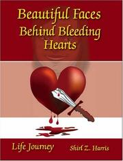 Cover of: Beautiful Faces Behind Bleeding Hearts | Shirl Z. Harris