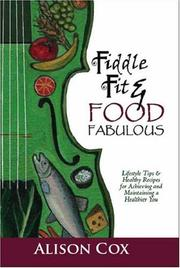 Cover of: Fiddle Fit & Food Fabulous | Alison Cox