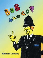 Cover of: Bob the Cop | William Cheung