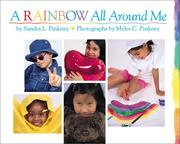 Cover of: A rainbow all around me | Sandra L. Pinkney